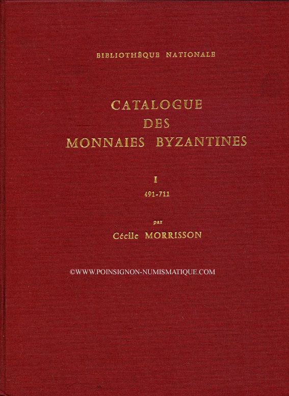 Antiquarischen buchern Morrisson C. - Catalogue des monnaies byzantines. 2 volumes