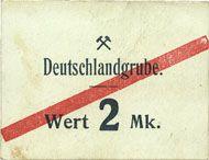 Banknoten Schwientochlowitz (Swietochlowice, Pologne). Deutschlandgrube. Billet. 2 mark n. d.