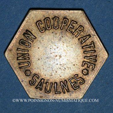 Münzen Saulnes (54). Union Coopérative. Baguette. Non perforé