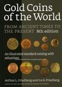 Antiquarischen buchern Friedberg L. - Gold coins of the world. 8e édition 2009