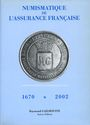 Antiquarischen buchern Gailhouste R. - Numismatique de l'Assurance 1670-2002