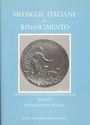 Antiquarischen buchern Pollard R. G. - Medaglie italiane del Rinascimento nel Museo del Bargello. Vol 2 : 1531-1640. 1985