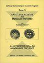 Antiquarischen buchern Probst R.- Catalogue illustré des Monnaies Trévires (Cahiers Numismatiques Luxembourgeois, IV). 1996