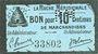 Banknoten Agen (47). La Ruche Méridionale. Billet. 10 cmes