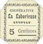 Banknoten Annonay (07). Coopérative La Laborieuse. Billet. 5 cmes