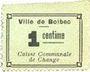 Banknoten Bolbec (76). Ville (Caisse Communale de Change). Billet. 1 cme