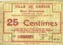 Banknoten Carvin (62). Ville. Billet. 25 cmes 15.1.1915, fond constitué de dessins géométriques au revers