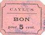 Banknoten Caylus (82). Billet. 5 centimes