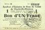 Banknoten Charleville et Mézières (08). Syndicat d'Emission de  Bons de Caisse. 1 franc 11.3.1916, série M