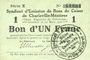 Banknoten Charleville et Mézières (08). Syndicat d'Emission de  Bons de Caisse. 1 franc 11.3.1916, série X