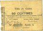 Banknoten Guise (02). Ville. Billet. 50 cmes 10.2.1915, série A