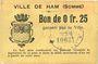 Banknoten Ham (80). Ville. Billet. 25 centimes