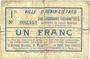 Banknoten Hénin-Liétard (62). Ville. Billet. 1 franc, émission 1915, 24.12.1914