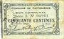 Banknoten Le Cateau (59). Comité d'Alimentation. Billet. 50 cmes (12.12.1915), série A. Non retrouvé !