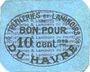 Banknoten Le Havre (76). Tréfileries et laminoirs du Havre. Billet. 10 centimes