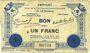 Banknoten Le Quesnoy (59). Emprunt garanti par la Ville..., Billet. 1 franc novembre 1914