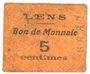 Banknoten Lens (62). Ville. Billet. 5 centimes. Au revers, cachet de la Banque de France avec le n° 4309