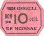 Banknoten Moissac (82). Union Commerciale. Billet. 10 centimes