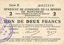 Banknoten Montmédy (55). Syndicat de Communes de la région de Montmédy. Billet 2 francs 5 et 7.7.1916, série C