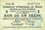 Banknoten Poix-Terron (08). Syndicat d'Emission. Billet. 1 franc 10.7.1916, série A