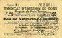 Banknoten Poix-Terron (08). Syndicat d'Emission. Billet. 25 centimes, 2e émission, mai 1917, série F4