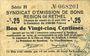 Banknoten Rethel (08). Syndicat d'Emission. Billet. 25 centimes 21.4.1917, 2e émission, série H
