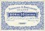 Banknoten Roanne (42). Tissages A. Bréchard. Billet. 50 centimes, sans signature, n° 3004