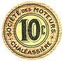 Banknoten Saint-Etienne (42). Chaléassière. Société des Moteurs. Billet. 10 centimes 31.12.1920