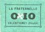 Banknoten Valentigney (25). La Fraternelle. Billet. 0,10