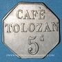 Münzen Lyon (69). Café Tolozan. 5 centimes