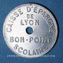 Münzen Lyon (69). Caisse d'Epargne de Lyon. bon point scolaire