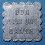 Münzen Maisons-Alfort (94); Bal du Moulin Brûlé. Ile de Charentonneau. Bon pour une danse