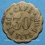 Münzen Nancy (54). Café de la Tête d'Or (14 rue des Ponts). 30 centimes