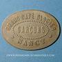 Münzen Nancy (54). Grand Café Glacier. sans valeur