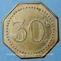 Münzen Nancy (54). Grande Taverne (17, rue St Dizier). 30 centimes
