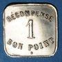 Münzen Paris (75). Récompense. 1 bon point