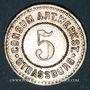 Münzen Strasbourg (67). Consum-Genossenschaft Artillerie Werkstadt. 5 (pfennig)