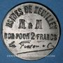 Münzen Xeuilley (54) - Usines de Xeuilley - M & M. 2 francs